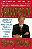 Buy Sharkproof: Get the Job You Want, Keep the Job You Love... in Today's Frenzied Job Market from Amazon