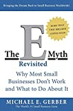 Book Cover: The E-myth Revisited: Why Most Small Businesses Don