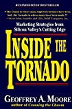 Book Cover: Inside The Tornado: Marketing Strategies From Silicon Valley