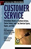 Buy Customer Service: Extraordinary Results at Southwest Airlines, Charles Schwab, Lands' End, American Express, Staples, and USAA from Amazon