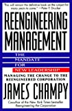 Buy Reengineering Management : Mandate for New Leadership, The from Amazon