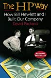 Buy The HP Way : How Bill Hewlett and I Built Our Company from Amazon