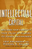 Buy Intellectual Capital: Realizing Your Company's True Value by Finding Its Hidden Brainpower from Amazon