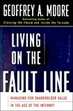 Buy Living on the Fault Line : Managing for Shareholder Value in the Age of the Internet from Amazon