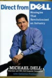Buy Direct from Dell: Strategies That Revolutionized an Industry from Amazon