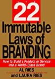 Buy The 22 Immutable Laws of Branding: How to Build a Product or Service into a World-Class Brand from Amazon