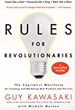 Buy Rules For Revolutionaries : The Capitalist Manifesto for Creating and Marketing New Products and Services from Amazon