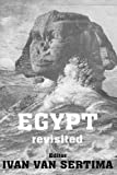 Egypt Revisited: Journal of African Civilizations by Ivan Van Sertima