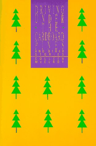 Driving Under the Cardboard Pines: And Other Stories, McElroy, Colleen J.