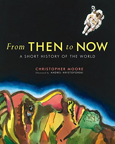[From Then to Now: A Short History of the World]