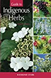 Guide to Indian Herbs, Stark, Raymond