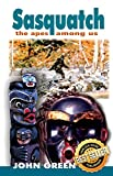 Sasquatch: The Apes Among Us, Green, John Willison