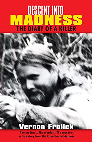Descent into Madness: The Diary of a Killer, Frolick, Vernon