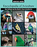 Encyclopedia of Aviculture: Volume I