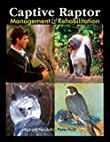Captive Raptor Management and Rehabilitation