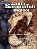 The Best of Sasquatch Bigfoot, John Green