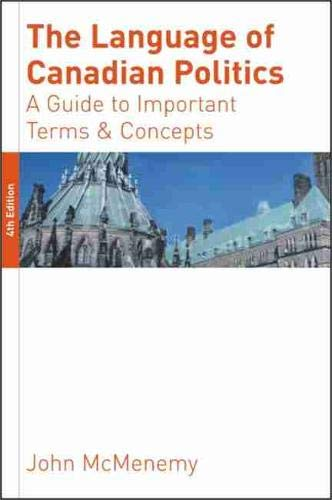 Books to get you started canadian studies research guides at the language of canadian politics a guide to important terms and concepts by john mcmenemy fandeluxe Gallery