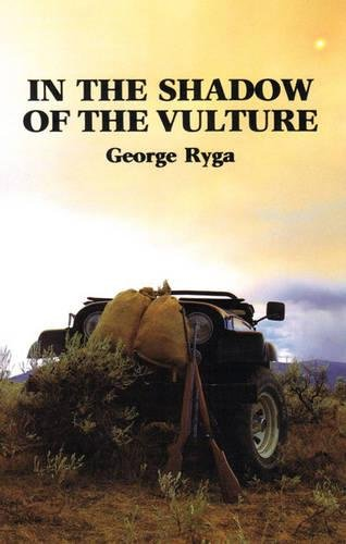 In the Shadow of the Vulture, Ryga, George