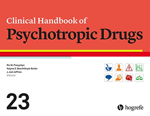 Clinical handbook of psychotropic drugs [electronic resource] / Ric M. Procyshyn, Kalyna Z. Bezchlibynk-Butler, J. Joel Jeffries.