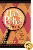 Harry Potter and the Bible: The Menace Behind the Magick (And the Bible Series) by  Richard Abanes (Paperback)