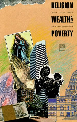 Religion, Wealth, and Poverty