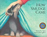 How Smudge Came