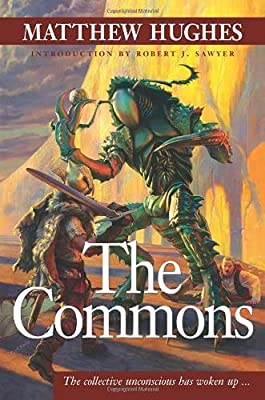REVIEW: The Commons by Matthew Hughes