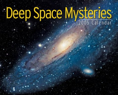 Deep Space Mysteries 2005 Calendar by Willow Creek Press