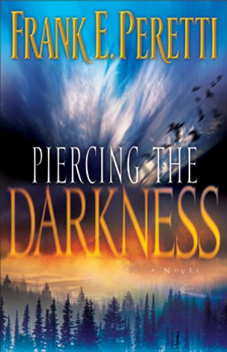 Piercing the Darkness, Peretti, Frank E.