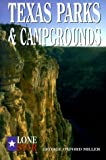 Texas Parks & Campgrounds (Lone Star Guides)