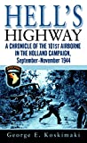 Hell's Highway: US 101st Airborne- 1944