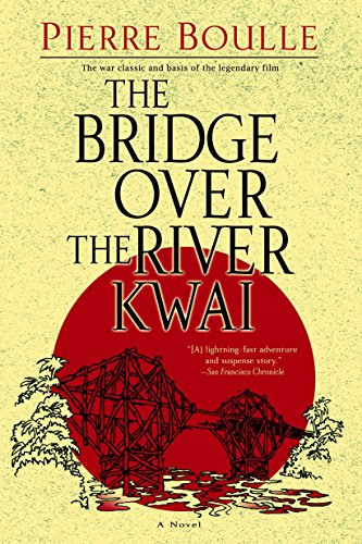 Home world war ii novels research guides at johnson county the bridge over the river kwai by boulle pierre great britain sciox Gallery