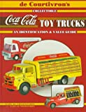 De Courtivron's Collectible Coca-Cola Toy Trucks