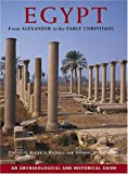 Egypt From Alexander to the Early Christians. An Archaeological and Historical Guide