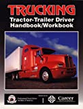 TRUCKING:TRACTOR-TRAILER DRIVER HANDBK/WBK (ENGLISH)