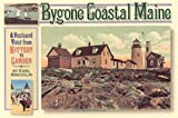 Bygone Coastal Maine: A Postcard Tour from Kittery to Camden