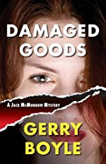 Damaged Goods by Gerry Boyle