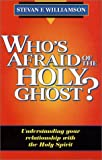 Who's Afraid of the Holy Ghost?
