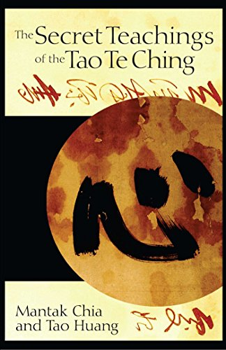 The Secret Teachings of the Tao Te Ching, Chia, Mantak; Huang, Tao