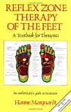 Reflex Zone Therapy of the Feet: A Textbook for Therapists