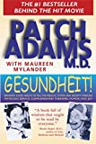 Gesundheit: Good Health is a Laughing Matter (Book) written by Hunter Adams, Maureen Mylander