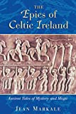 Epics of Celtic Ireland