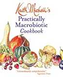 Keith Michell's Practically Macrobiotic Cookbook