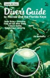 Diver's Guide to Florida and the Florida Keys, written by Jim Stachowicz