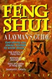 Feng Shui: Laymans Guide to Chinese Geomancy