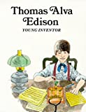 Thomas Alva Edison : Young Inventor (Easy Biographies)
