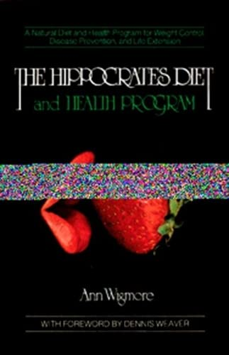 The Hippocrates Diet and Health Program