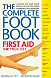 The Complete Foot Book: First Aid for Your Feet