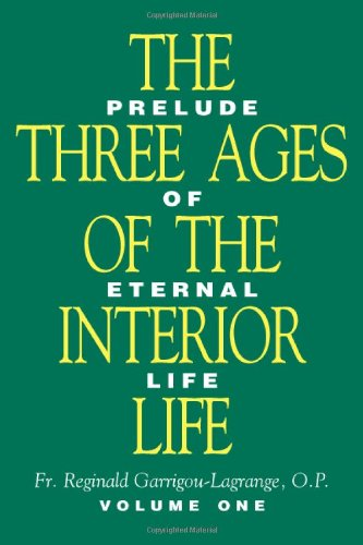 The Three Ages of the Interior Life