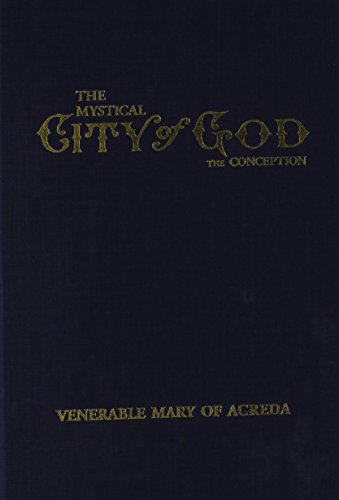 The Mystical City of God Vol 1 the Conception (Volume 1)